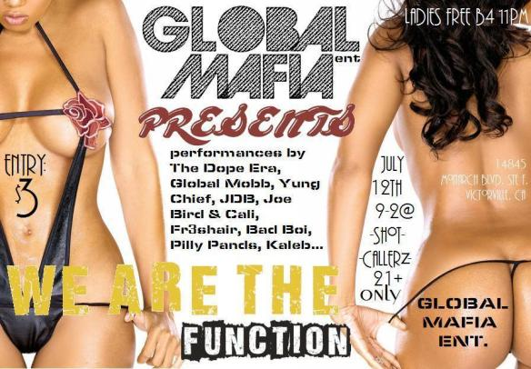Global Mafia Ent Presnts: WE ARE THE FUNCTION